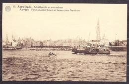 ANVERS - PANORAMA DE L'ESCAUT ET BATEAU POUR STE ANNE, Unused Postcard. Good Condition, See The Scans. - Antwerpen