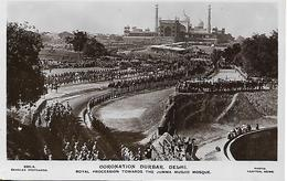 Real Photo Postcard, Coronation Durbar, Delhi. Royal Procession Towards The Jumma Musjid Mosque. - Inde