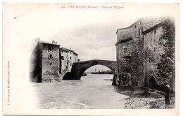 DROME - Dépt N° 26 = LES PILLES = CPA  DND N° 169 = Pont Sur L'Eygues - France