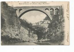Route De La Vésubie - Pont De St-Jean De La Rivière  AVANT 1904 - Saint-Martin-Vésubie
