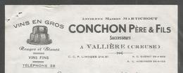 23 - Valliere ( Creuse )  :  Facture 1955 -  Vins En Gros - Ancienne Maison  Martichout Conchon Père & Fils - Frankrijk