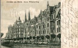 CPA Coblenz Am Rhein Kaiser Wilhelm-Ring - Koblenz