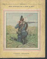 MILITARIA PROTÉGE CAHIER ILLUSTRÉE SUR LA GUERRE 1870/71 L ARMÉE ALLEMANDE TIRAILLEUR : - Protège-cahiers