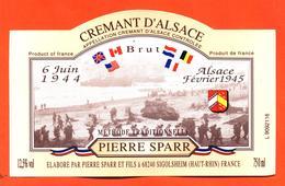 étiquette De Vin De Crémant D'alsace 6 Juin 1944 Alsace Fevrier 1945 Pierre Sparr à Sigolsheim - 75 Cl. Débarquement - Riesling