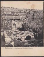 BETHANIE - Maison De Marthe Et Marie - Israel Palestine Postcard - Palestine