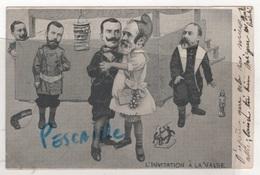 CP INVITATION A LA VALSE - PRESIDENT LOUBET ROI VICTOR EMMANUEL III TSAR NICOLAS II ROI EDOUARD VII KAISER GUILLAUME II - Satiriques