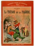 """Romans Pour La Jeunesse N°152 - Jean Tourane - """"Le Trésor De La Pagode"""" - 1935 - Rouff - Livres, BD, Revues"""