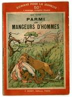 """Romans Pour La Jeunesse N°15 - Jean Victor - """"Parmi Les Mangeurs D'hommes"""" - 1933 - Rouff - Livres, BD, Revues"""