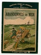 """Romans Pour La Jeunesse N°249 - Léonce Prache - """"Abandonnés En Mer"""" - 1937 - Rouff - Livres, BD, Revues"""