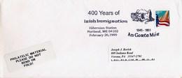USA - PORTLAND ME - 400 YEARS OF IRISH IMMIGRATION - AN GORTA MOR - GRANDE CARRESTIA IRLANDESE The Great Famine - Storia