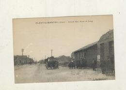 Cpa FLAVY LE MARTEL - Grande Rue , Route De Jussy - France