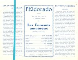 Ciné  Bioscoop Programma Cinema Eldorado Bruxelles - Les Ennemis Amoureux - Edwige Feuillere - Publicité Cinématographique