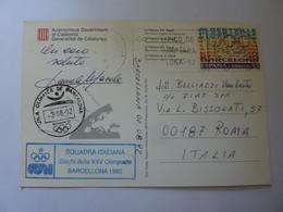 "Cartolina Viaggiata  ""BARCELONA '92"" Timbro Squadra  Italiana E Firma Atleta - Giochi Olimpici"