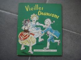 Livre Illustration Germaine Bouret Vieilles Chansons Collection Pavillon N° 27 - Livres, BD, Revues