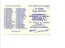 COLLECTION PAPILLONS DES FROMAGES LA TOUR CADET ROUSSEL - Publicités