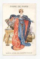 Par Hérouard . FOIRE DE PARIS . Marché Annuel Des Produits Français . Reine . Queen Annual Market Of French Products - Manifestations