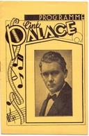 Ciné  Bioscoop Programma Programme Cinema - Ciné Palace Gent - 1932 - Publicité Cinématographique