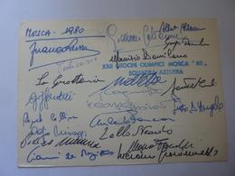 """Cartolina  Postale Viaggiata """"MOSCA  Giochi Della XXII Olimpiade  1980"""" Autografi SQUADRA AZZURRA - Giochi Olimpici"""