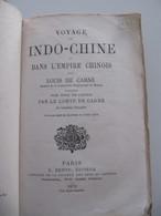"""1872 """"Voyage En Indo-Chine & Dans L'Empire Chinois"""" - Louis De Carné - Carte Repliée, Gravures - Livres, BD, Revues"""