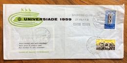 """UNIVERSIADE  1959  BUSTA SPECIALE CON ANNULLO : """"SPORTING CLUB CENTRO STAMPA POSTE ITALIANE 29/6/59"""" - Francobolli"""