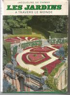 Jacqueline DE CHIMAY Les Jardins à Travers Le Monde - Voyages