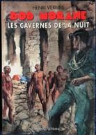 Henri Vernes - BOB MORANE - Les Cavernes De La Nuit - Ananké / Lefrancq Poche - BMP 2002 - ( 2001 ) . - Aventure