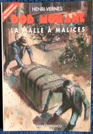 Henri Vernes - BOB MORANE - La Malle à Malices - Ananké / Lefrancq Poche - BMP 2014 - ( 2002 ) . - Aventure