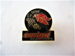 PINS SPORTS CAVIGAL DUNK NICE SPORTS   / 33NAT - Badges