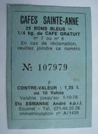 Esmanne André. Souvret. Bon Point Cafés Saint-Anne. Remise Réduction Contre Valeur Timbre Valois - Chèques & Chèques De Voyage