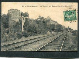 CPA - LA REOLE - Le Château Des Quatre Sos Et Les Bénédictins - La Ligne De Chemin De Fer - La Réole