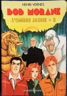 Henri Vernes  - TOUT BOB MORANE  N° 5 - L' Ombre Jaune ( 3 Titres ) - Ananké / Lefrancq - BMP 3005 - ( 2001 ) . - Aventure