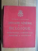 1921 ANNUAIRE GENERAL DE LA BELGIQUE INDUSTRIELLE, COMMERCIALE, MARITIME & COLONIALE - Livres, BD, Revues
