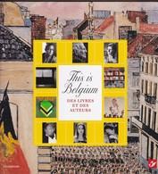 Belgique : THIS IS BELGIUM Des Livres Et Des Auteurs N° 7 - Littérature