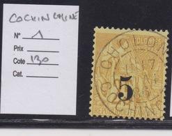 COLONIES FRANCAISES - COCHINCHINE : N°1. Cote 130€. - Cochin China (1886-1887)