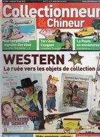 Livres, BD, Revues > Français > Non Classés Collectionneur Et Chineur N° 126 Western, La Poste - Livres, BD, Revues