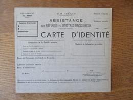 ETAT FRANCAIS ASSISTANCE AUX REFUGIES ET SINISTRES NECESSITEUX CARTE D'IDENTITE LE MAIRE 194 - Documents Historiques