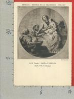 CARTOLINA NV ITALIA - 1936 Mostra Settecento Veneziano A Cà Rezzonico - VENEZIA - TIEPOLO - Sacra Famiglia - 10 X 15 - Expositions