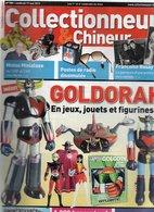 Livres, BD, Revues > Français > Non Classés Collectionneur Et Chineur N° 150 Goldorak,postes De Radio - Livres, BD, Revues