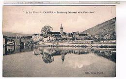 46 CAHORS   FAUBOURG CABESSUT ET PONT NEUF  LOT45 - Cahors