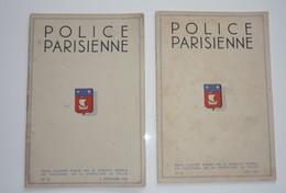 POLICE PARISIENNE Lot De 2 Revues N° 15 Et 18 Bien/TB  28 X 19 Cm 35 Pages Chaque  1938/39 - Livres, BD, Revues