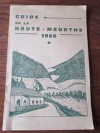 Livret GUIDE DE LA HAUTE MEURTHE De 1966 - FRAIZE. LE VALTIN. PLAINFAING. Etc.. 65 Pages + 1 Carte - 17 Photos - Dépliants Touristiques