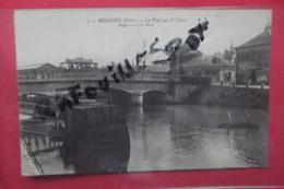 Cp Bourges Le Pont Sur  Le Cher N 2 - Bourges