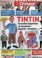Livres, BD, Revues > Français > Non Classés Collectionneur Et Chineur N°166 Tintin , De Dion Bouton - Livres, BD, Revues