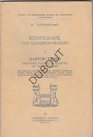Iconografie Van Vlaamsch-Brabant Kanton Tienen; Bost,Boutersem,Ezemaal,Oplinter,... Gesigneerd - A. Verbouwe (N76) - Livres, BD, Revues