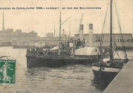 CALAIS Départ En Excursions En Bateau 1909 - Calais