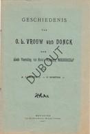 DONK /Herk De Stad Geschiedenis Van OLV Van DONCK A.Lamotte-O.Robyns Maeseyck 1927 (N83) - Livres, BD, Revues