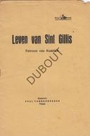 KUMTICH Leven Van Sint Gillis, Patroon Van Kumtich Drukkerij Paul Vanhoebroeck Tienen 1942 (N77) - Livres, BD, Revues