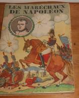 Les Maréchaux De Napoléon. Gérard De Beauregard. 1932. - Histoire