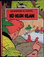 TIBET - Les Aventures De Chick Bill - 7 - Ko-Klox-Klan - P & T Production - Tirage Limité - ( 1991 ) . - Chick Bill
