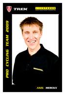 CARTE CYCLISME AXEL MERCKX TEAM LIVESTRONG - TREK 2009 - Cyclisme